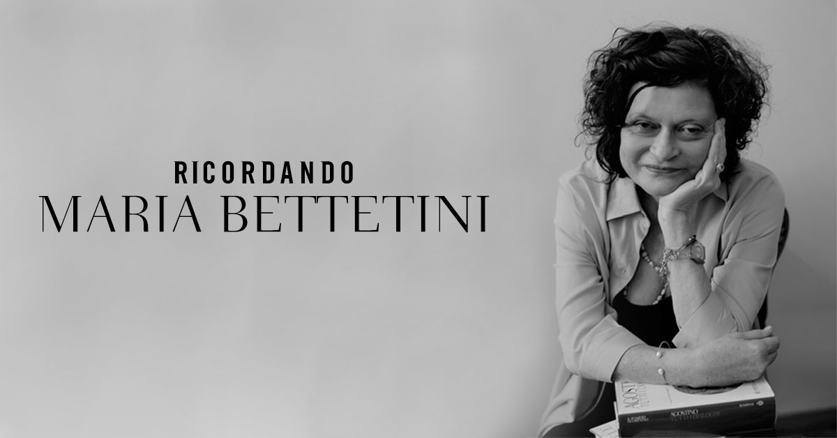 Ricordando Maria Bettetini